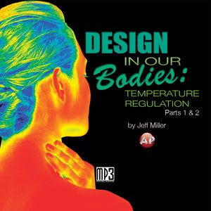 Design in Our Bodies: Temperature Regulation—Session 1 [Audio Download]