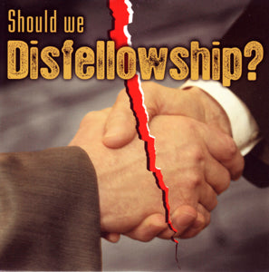 Should We Disfellowship? - DVD