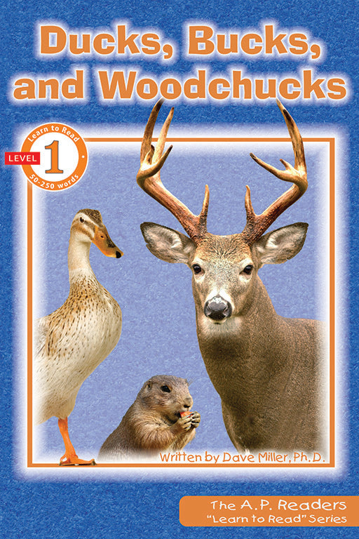 Learn to Read: Ducks, Bucks and Woodchucks