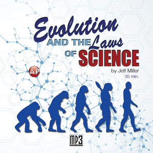 Evolution and the Laws of Science [Audio Download]