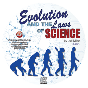 Evolution and the Laws of Science (CD)