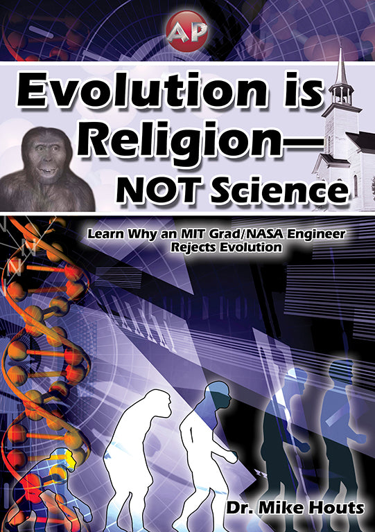 Evolution is Religion-Not Science - DVD