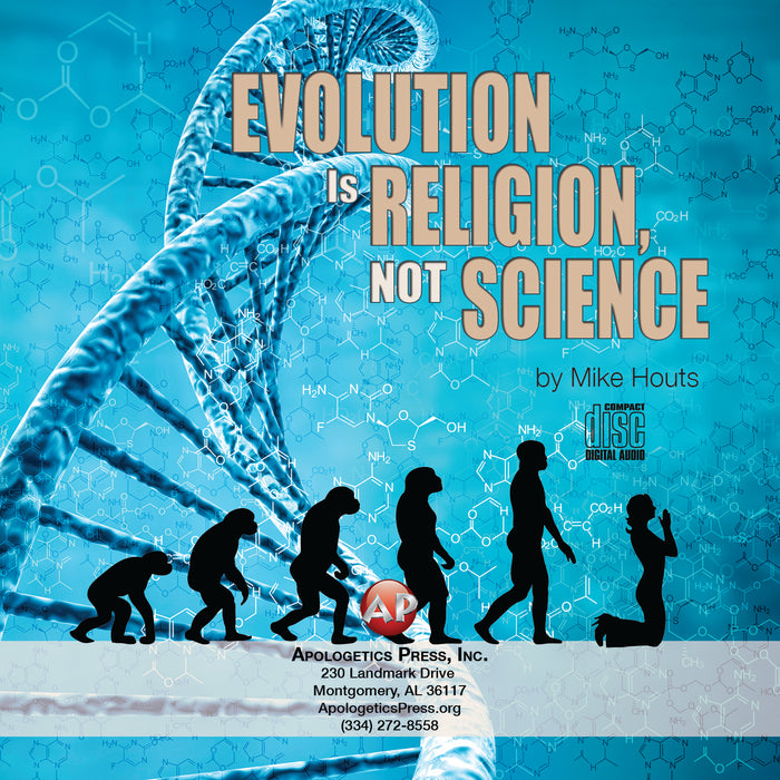 Evolution is Religion, Not Science [Audio Download]