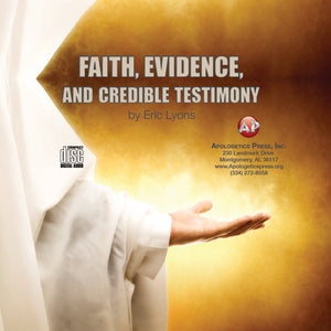 Faith, Evidence, and Credible Testimony [Audio Download]