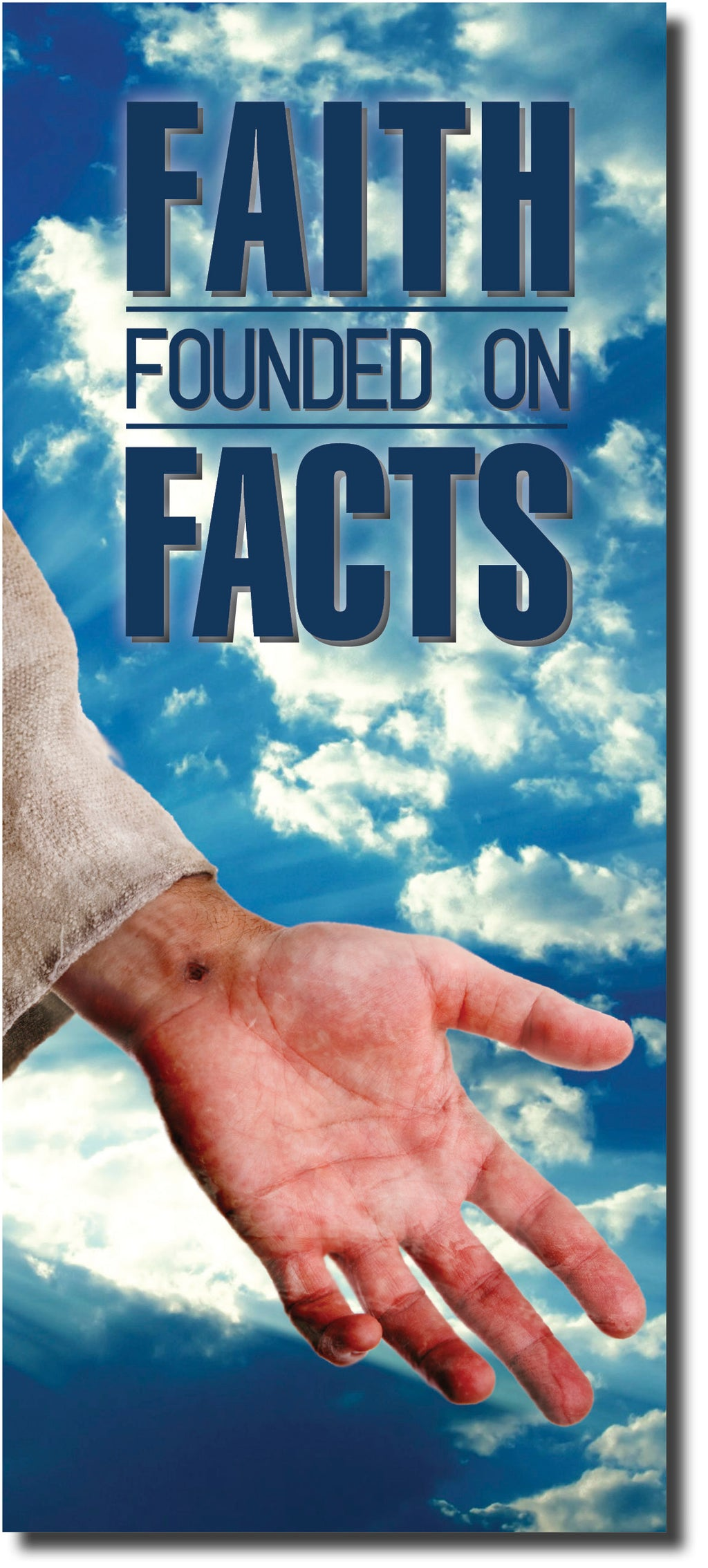 Faith Founded on Facts