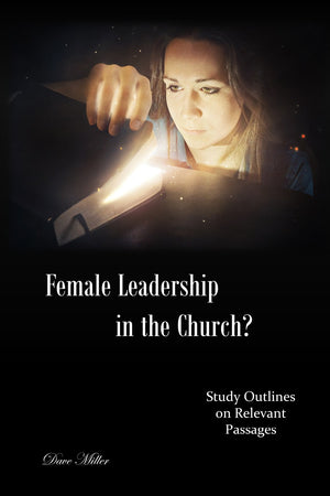 Female Leadership in the Church?