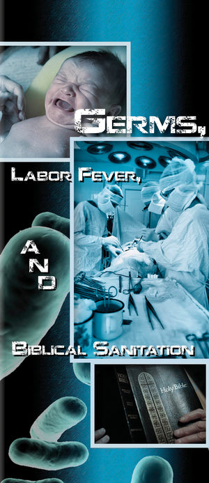 Germs Labor Fever and Biblical Sanitation