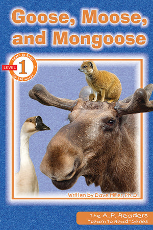 Goose Moose and Mongoose