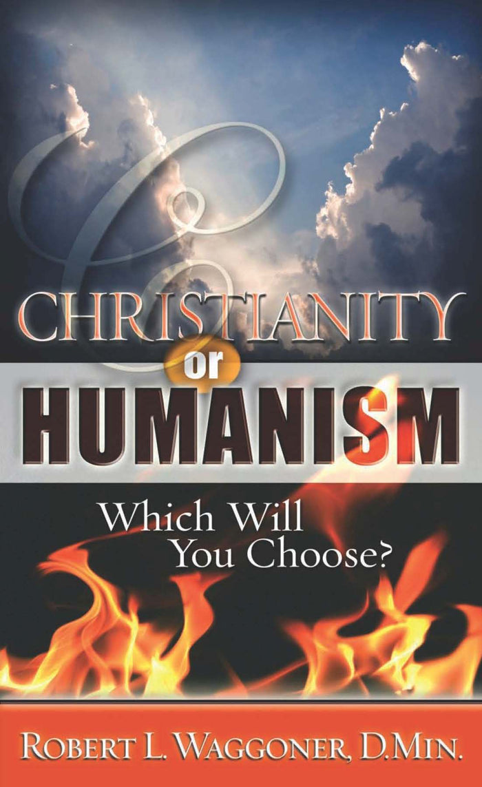 Christianity or Humanism: Which Will You Choose?
