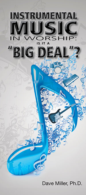 "Instrumental Music In Worship: Is It A ""Big Deal""?"