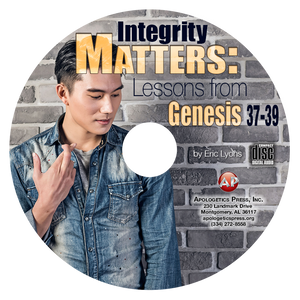 Integrity Matters: Lessons from Genesis 37-39 (CD)