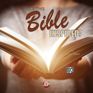 Is the Bible Inspired? (Parts 3-4) [Audio Download]