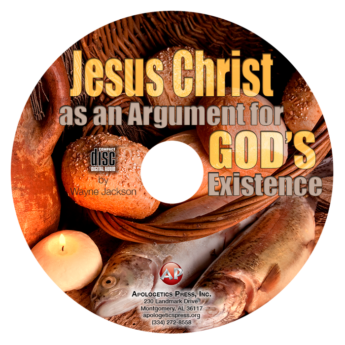 Jesus Christ as an Argument for God's Existence (CD)