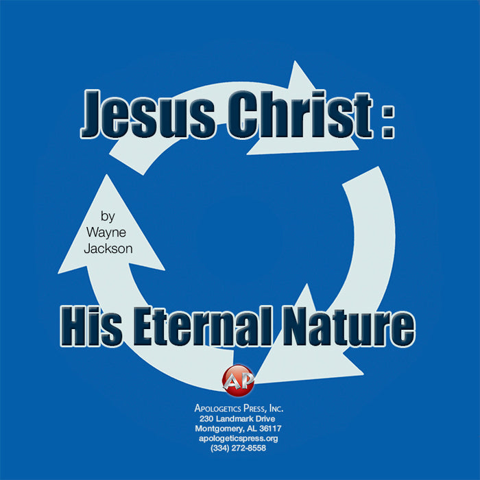 Jesus Christ: His Eternal Nature [Audio Download]