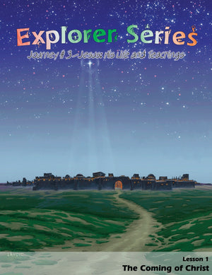 Explorer Series 3: Jesus: His Life and Teachings