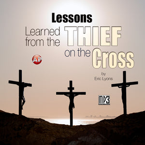 Lessons Learned from the Thief on the Cross [Audio Download]