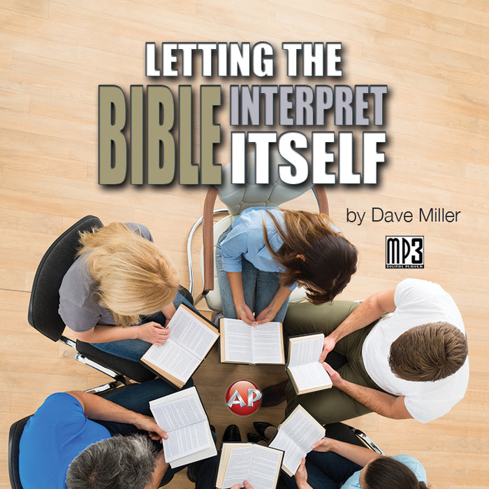 Letting the Bible Interpret Itself [Audio Download]