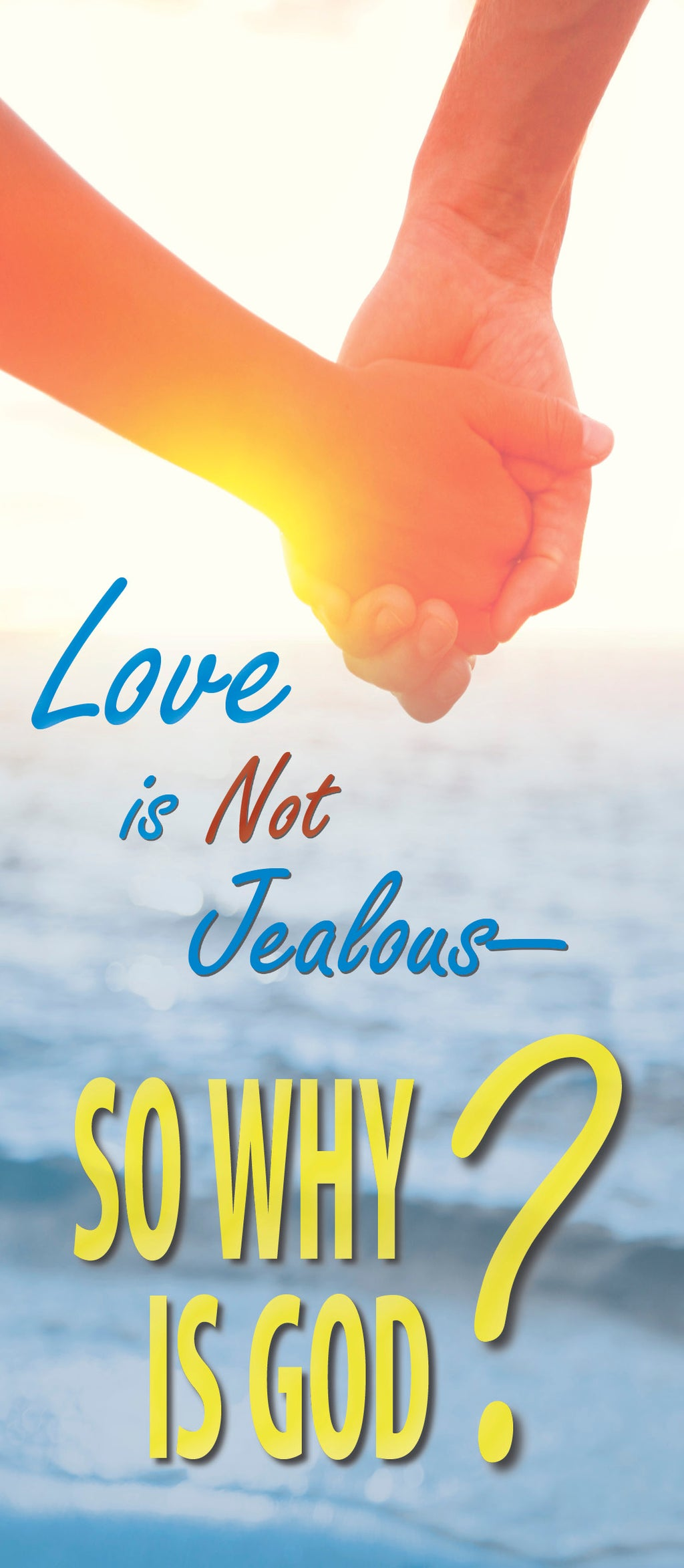 Love is not Jealous—So Why is God?