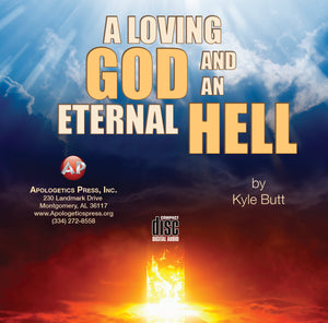 A Loving God and an Eternal Hell [Audio Download]