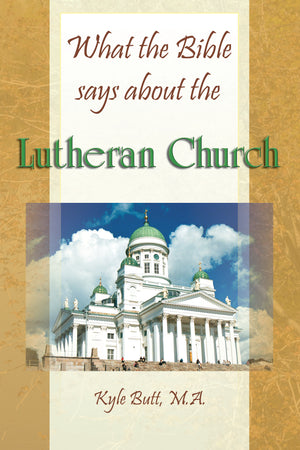 What the Bible says about the Lutheran Church