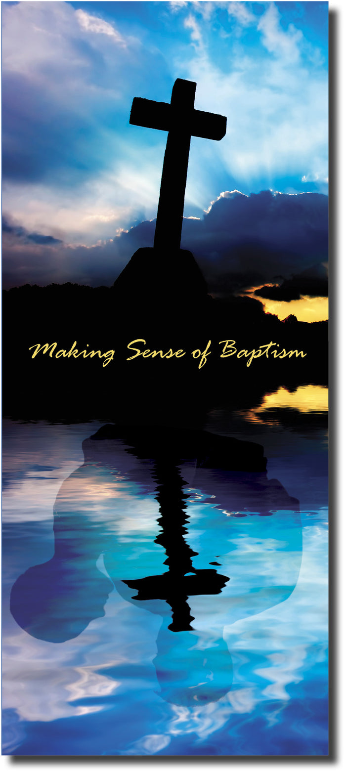 Making Sense of Baptism