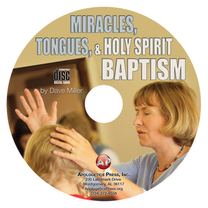 Miracles, Tongues, & Holy Spirit Baptism (CD)