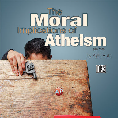 Moral Implications of Atheism [Audio Download]