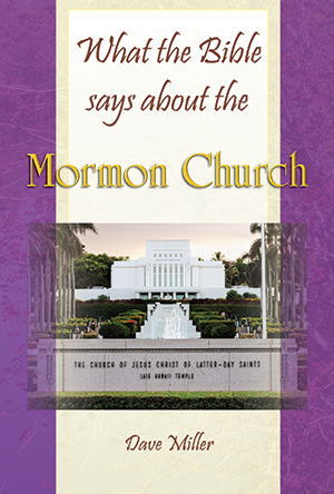 What the Bible says about the Mormon Church