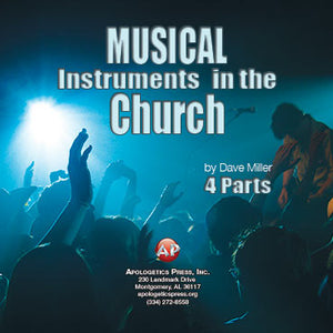 Musical Instruments in the Church (Part 1) -DM [Audio Download]