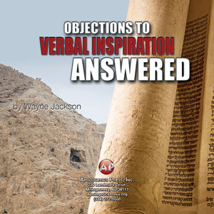 Objections to Verbal Inspiration Answered [Audio Download]