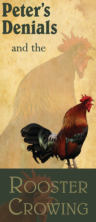 Peter's Denials and the Rooster Crowing