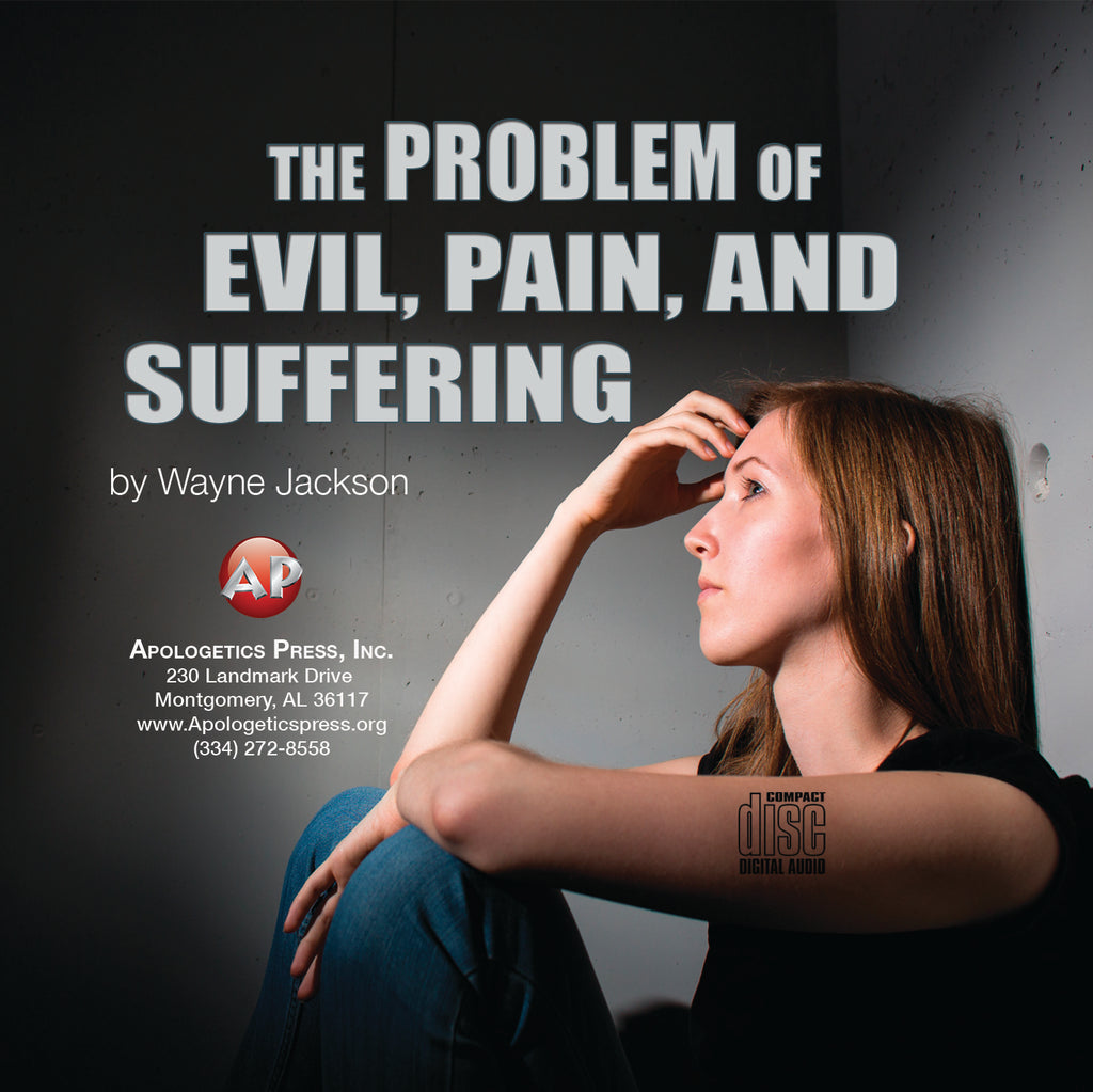 Problem of Evil, Pain, and Suffering [Audio Download]