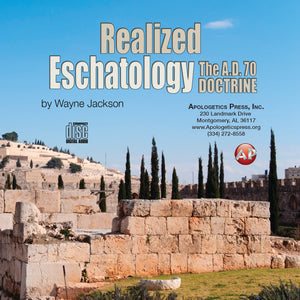 Realized Eschatology: The A.D. 70 Doctrine [Audio Download]