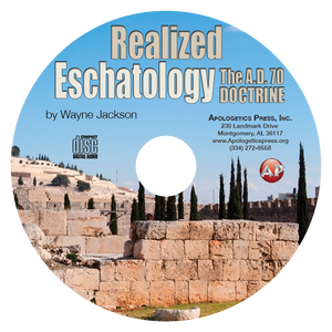 Realized Eschatology: The A.D. 70 Doctrine (CD)