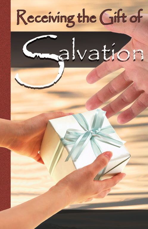 Receiving the Gift of Salvation