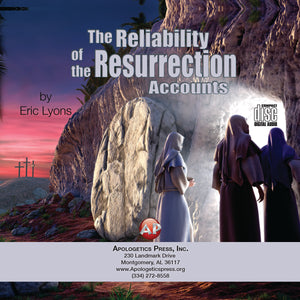 Reliability of the Resurrection Accounts [Audio Download]