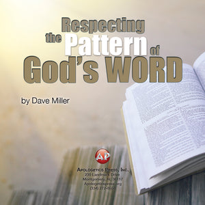 Respecting the Pattern of God's Word [Audio Download]