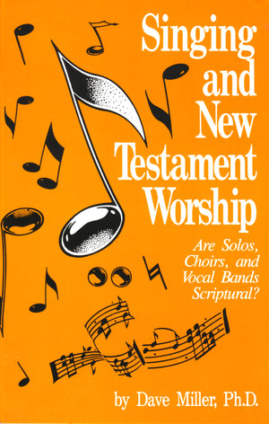Singing and New Testament Worship