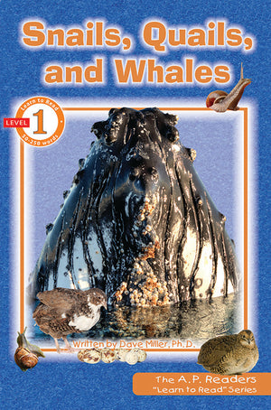 Learn to Read: Snails, Quails, and Whales