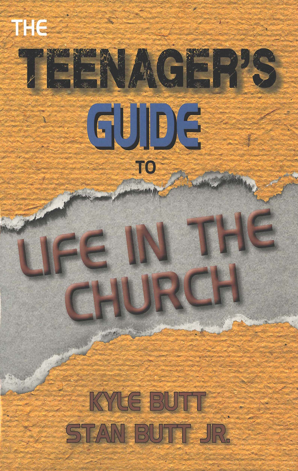 Teenager's Guide to Life in the Church