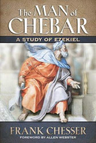 A Study of Ezekiel (The Man of Chebar)
