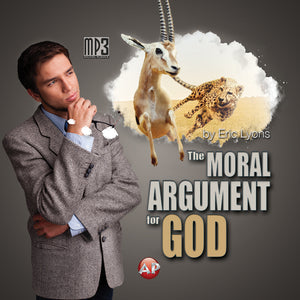 Moral Argument for the Existence of God [Audio Download]