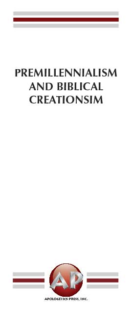 Premillennialism and Biblical Creationism
