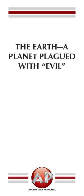 "Earth—A Planet Plagued With ""Evil"", The"