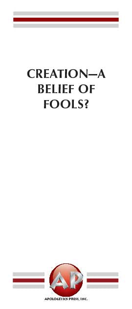 Creation—A Belief of Fools?