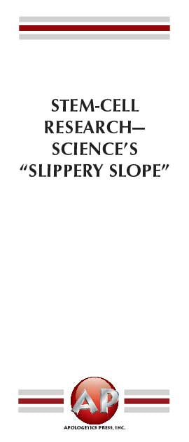 "Stem-Cell Research—Science's ""Slippery Slope"""