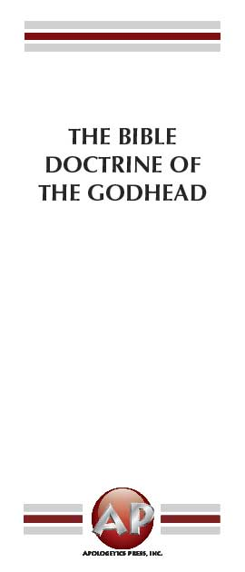 Bible Doctrine of the Godhead, The