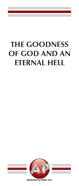 Goodness of God and an Eternal Hell