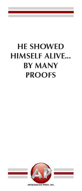 He Showed Himself Alive... By Many Proofs