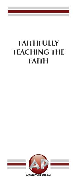Faithfully Teaching the Faith